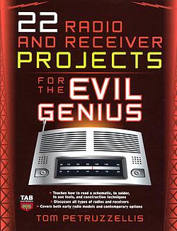 Click for Larger Image - 22 Radio Receiver Projects for the Evil Genius
