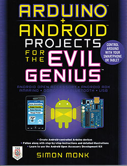 Click for Larger Image - Arduino + Android Projects for the Evil Genius