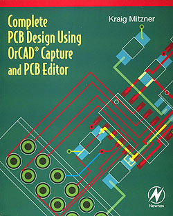 Click for Larger Image - Complete PCB Design Using OrCAD Capture and PCB Editor