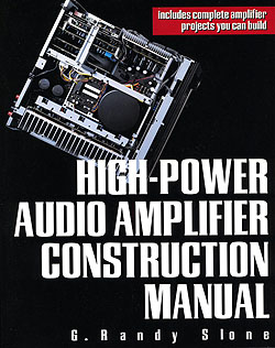 Click for Larger Image - High-Power Audio Amplifier Construction Manual