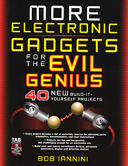 Click for Larger Image - More Electronic Gadgets for the Evil Genius