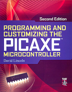 Click for Larger Image - Programming and Customizing the PICAXE Microcontroller