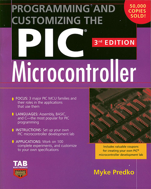 Click for Larger Image - Programming and Customizing the PIC Microcontroller