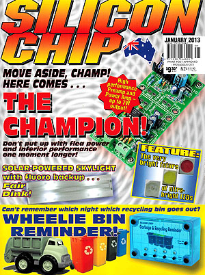 Silicon Chip - January 2013